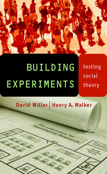 Cover of Building Experiments by David Willer and Henry A. Walker