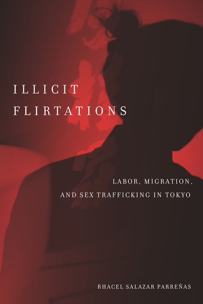Cover of Illicit Flirtations by Rhacel Salazar Parreñas