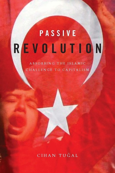 Cover of Passive Revolution by Cihan Tuğal