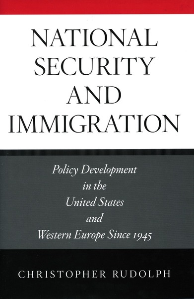 Cover of National Security and Immigration by Christopher Rudolph