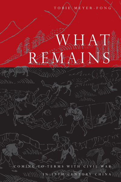 Cover of What Remains by Tobie Meyer-Fong