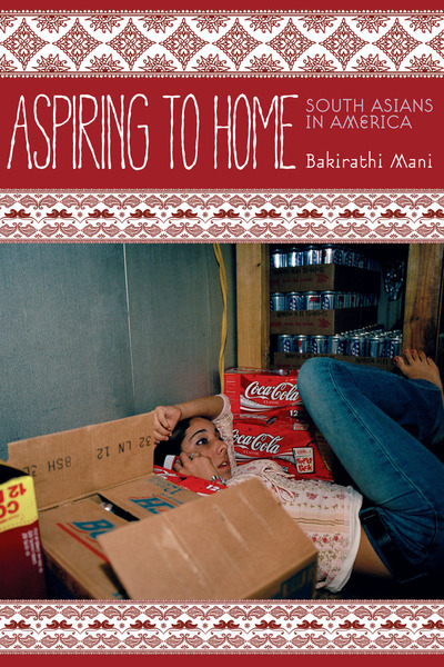 Cover of Aspiring to Home by Bakirathi Mani