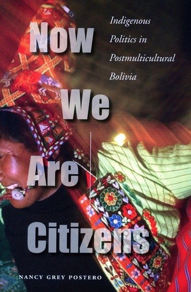 Cover of Now We Are Citizens by Nancy Grey Postero