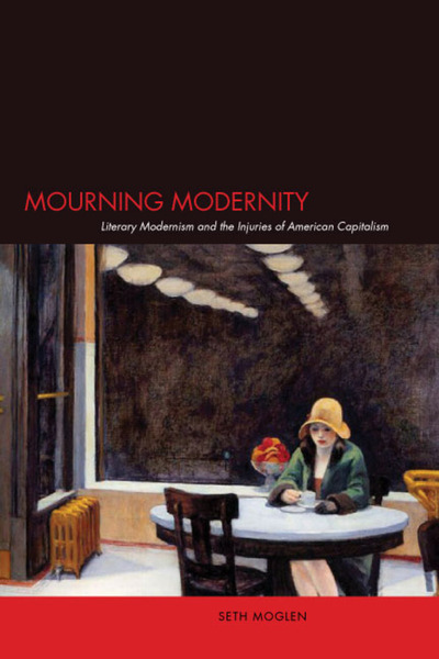 Cover of Mourning Modernity by Seth Moglen