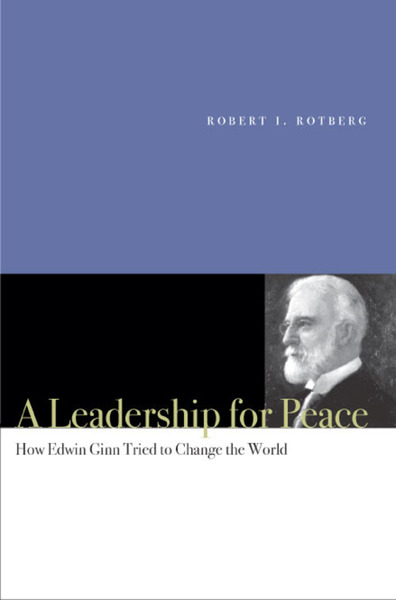 Cover of A Leadership for Peace by Robert I. Rotberg