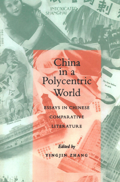 Cover of China in a Polycentric World by Edited by Yingjin Zhang