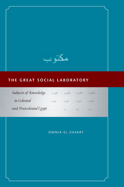 Cover of The Great Social Laboratory by Omnia El Shakry