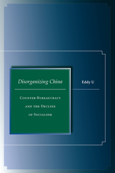 Cover of Disorganizing China by Eddy U