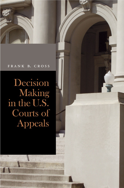 Cover of Decision Making in the U.S. Courts of Appeals by Frank B. Cross