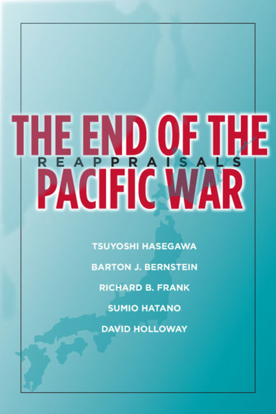 Cover of The End of the Pacific War by Edited by Tsuyoshi Hasegawa
