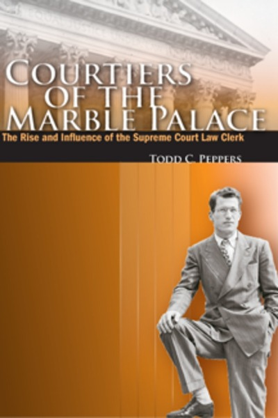 Cover of Courtiers of the Marble Palace by Todd C. Peppers