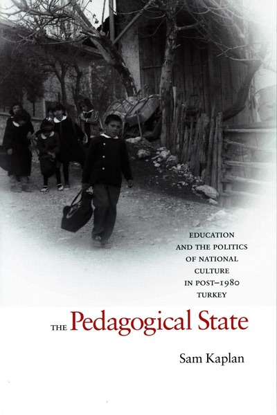 Cover of The Pedagogical State by Sam Kaplan