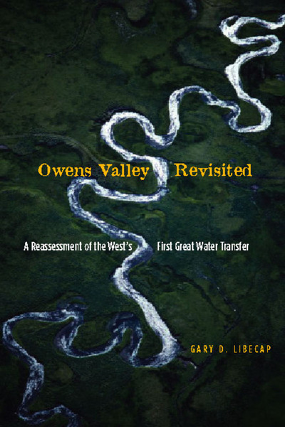 Cover of Owens Valley Revisited by Gary D. Libecap