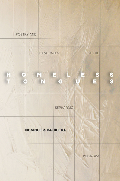 Cover of Homeless Tongues by Monique R. Balbuena