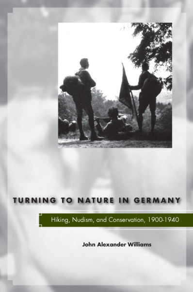 Cover of Turning to Nature in Germany by John Alexander Williams