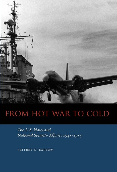 Cover of From Hot War to Cold by Jeffrey G. Barlow