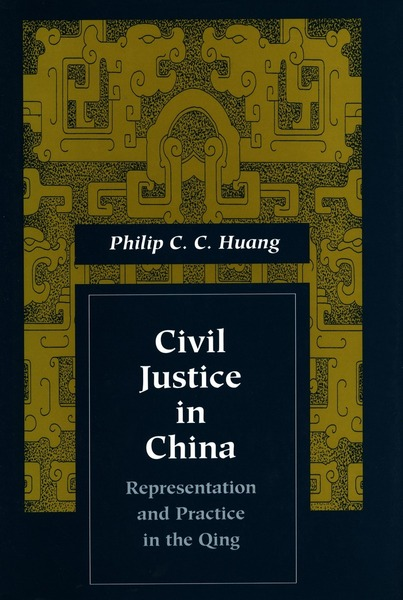 Cover of Civil Justice in China by Philip C.  C. Huang