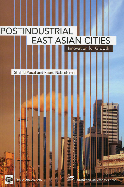 Cover of Post-Industrial East Asian Cities by Shahid Yusuf and Kaoru Nabeshima