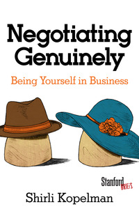 cover for Negotiating Genuinely: Being Yourself in Business | Shirli Kopelman