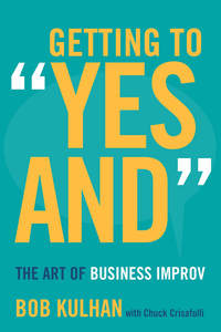 "cover for Getting to ""Yes And"": The Art of Business Improv 