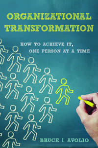 cover for Organizational Transformation: How to Achieve It, One Person at a Time | Bruce J. Avolio