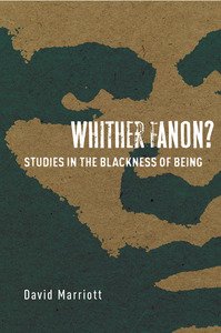 cover for Whither Fanon?: Studies in the Blackness of Being | David Marriott
