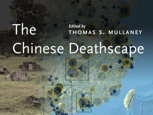 cover for The Chinese Deathscape:  | Edited by Thomas S.  Mullaney