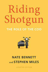 cover for Riding Shotgun: The Role of the COO, Updated Edition | Nate Bennett and Stephen Miles