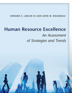 cover for Human Resource Excellence: An Assessment of Strategies and Trends | Edward E. Lawler III and John W. Boudreau
