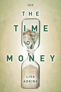 cover for The Time of Money:  | Lisa Adkins
