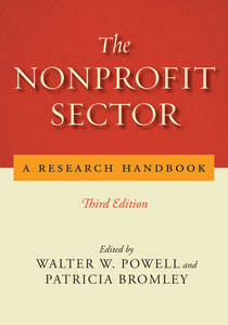 cover for The Nonprofit Sector: A Research Handbook, Third Edition | Edited by Walter W. Powell and Patricia Bromley