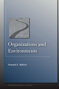cover for Organizations and Environments:  | Howard E. Aldrich